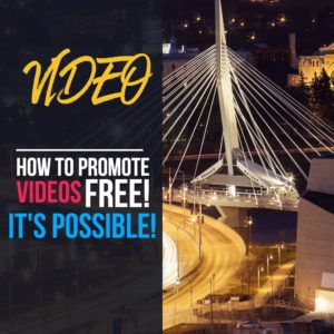 How to Promote Videos Without Paying